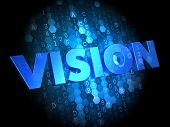 Vision on Dark Digital Background.