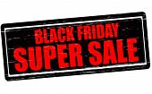picture of friday  - Stamp with text Black Friday super sale inside vector illustration - JPG