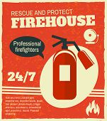 pic of firehouse  - Firefighting rescue and protection professional firefighters poster with fire extinguisher vector illustration - JPG
