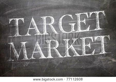 Target Market written on blackboard