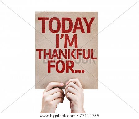 Today I'm Thankful For... card isolated on white background