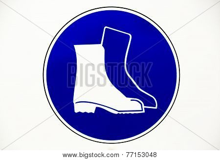 Boots Protective Work Place Sign