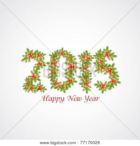 Stylish text 2015 decorated with beautiful fir leaves and mistletoe for Happy New Year celebrations.