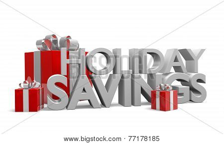 Holiday Savings words in 3D with red gifts decorated in ribbons