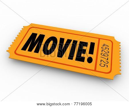 Movie word on a pass or ticket for admission to a special screening of a film at a cinema or theater