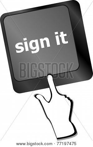 Sign It Or Login Concept With Key On Computer Keyboard