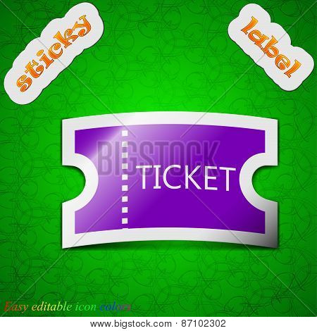 Ticket Icon Sign. Symbol Chic Colored Sticky Label On Green Background. Vector