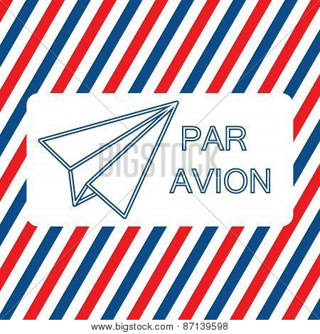 Par Avion or air mail vector illustration on the striped background