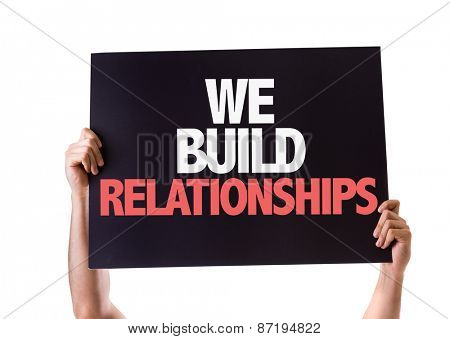 We Build Relationships card isolated on white