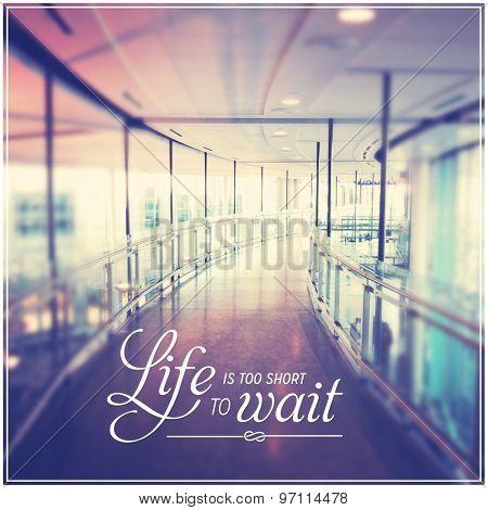 Inspirational Typographic Quote - Life