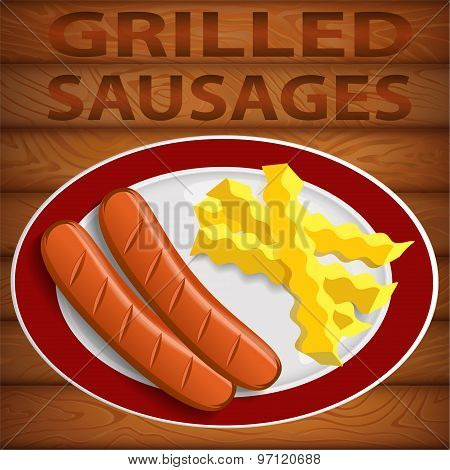 SAUSAGES GRILLED & FRENCH FRY