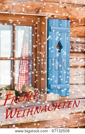 Window of Bavarian Chalet in Winter - Frohe Weihnachten (German, Merry Christmas)