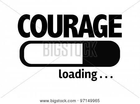 Progress Bar Loading with the text: Courage