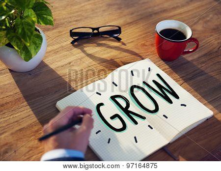 Grow Growth Development Improvement Change Concept