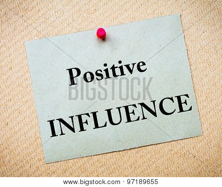 Positive Influence Message Written On Paper Note