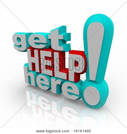 The words Get Help Here symbolizing the need to offer support and answers to customers asking questions or looking for a helping hand