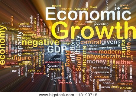 Background concept wordcloud illustration of economic growth glowing light