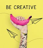Be Creative Ideas Imagination Inspiration Creativity poster
