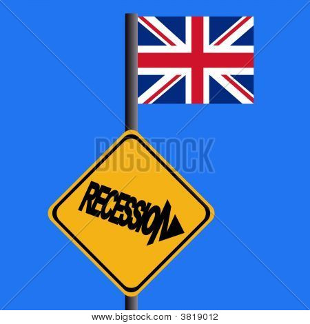 Recession Sign With British Flag