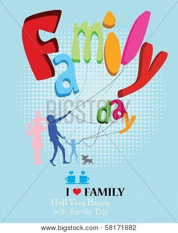 Happy Family Day- happy father's Day and mother day