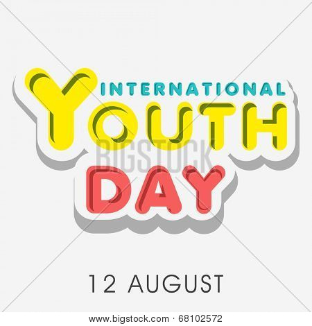 Stylish colorful text International Youth Day on 12th August, Poster, banner or flyer design.