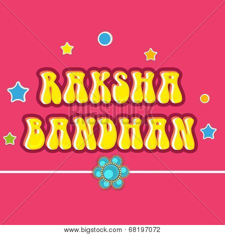 Beautiful greeting card design with rakhi on stars decorated pink background for Happy Raksha Bandhan celebrations.