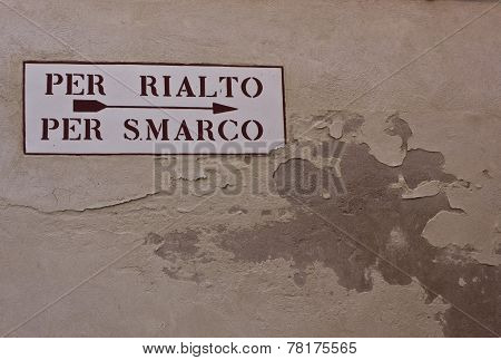Indication For Rialto Bridge And St Mark S