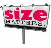 stock photo of domination  - Size Matters words on a billboard or large sign to illustrate that the biggest or huge choice is the most successful - JPG