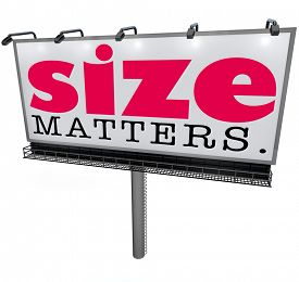 picture of domination  - Size Matters words on a billboard or large sign to illustrate that the biggest or huge choice is the most successful - JPG