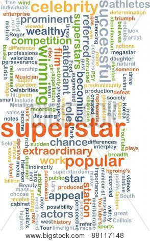 Background text pattern concept wordcloud illustration of superstar