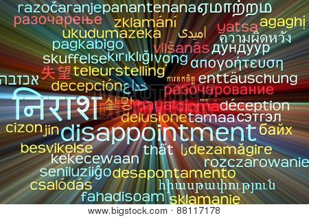 Background concept wordcloud multilanguage international many language illustration of disappointment glowing light