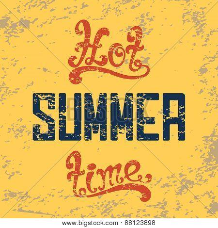 Hot summer time. Calligraphic handwritten vintage background.