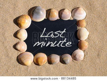 Last Minute.