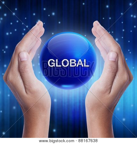 Hand showing blue crystal ball with global word. business concept