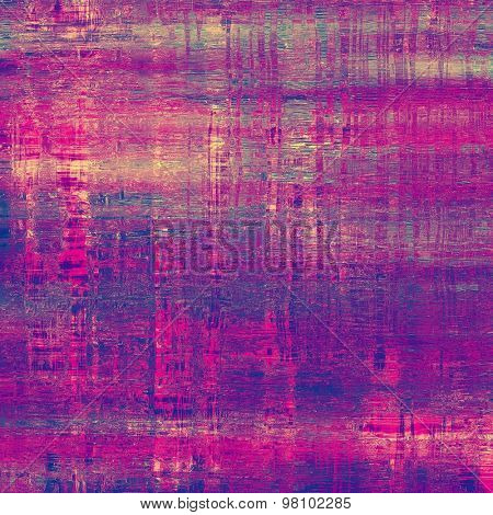 Abstract old background with rough grunge texture. With different color patterns: brown; blue; purple (violet); pink