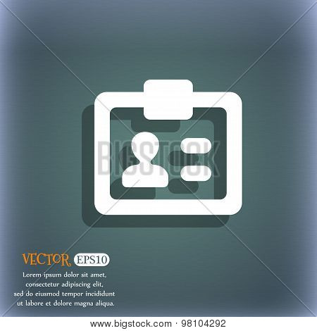 Id,  Identity Card  Icon Symbol On The Blue-green Abstract Background With Shadow And Space For Your