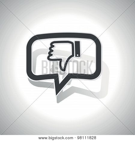 Curved dislike message icon