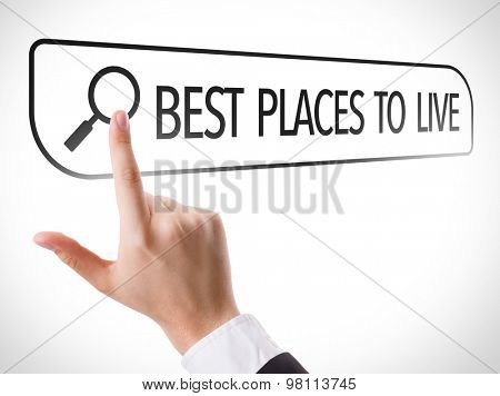 Best Places to Live written in search bar on virtual screen
