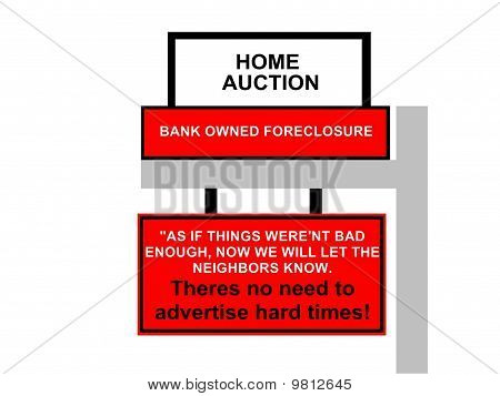 Bank Home Foreclosure Concept Sign