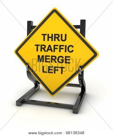Road Sign - Thru Traffic Merge Left