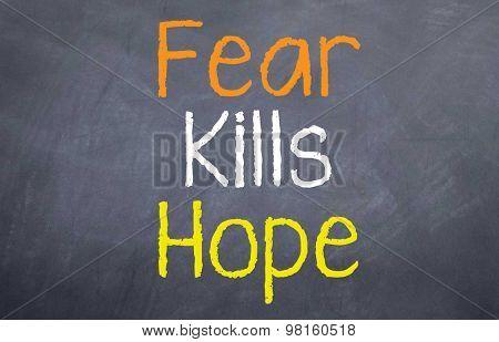 Fear Kills Hope