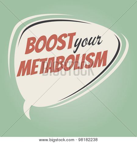 boost your metabolism retro speech balloon