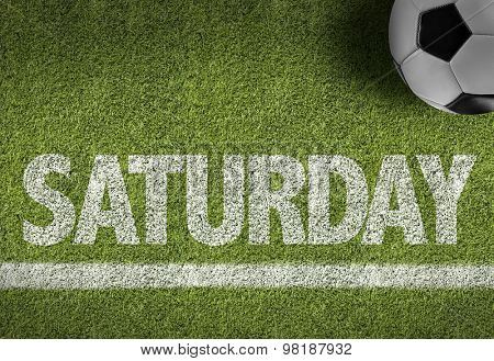 Soccer field with the text: Saturday