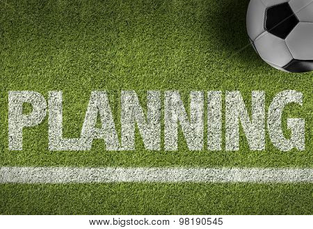 Soccer field with the text: Planning