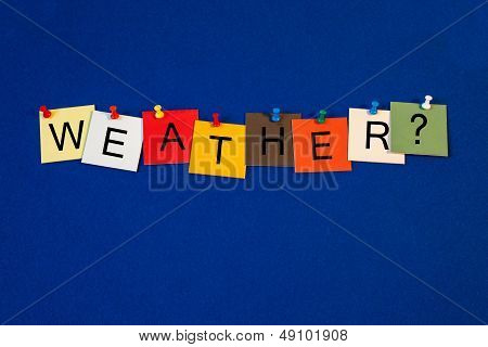 Weather - Sign Series.
