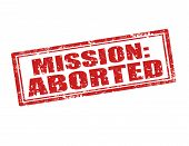 picture of abort  - Grunge rubber stamp with text Mission aborted - JPG