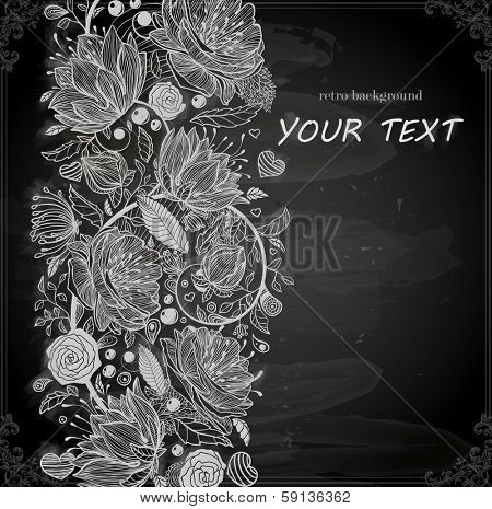 Stylish floral background, hand drawn retro flowers. Chalk style, Chalkboard background.