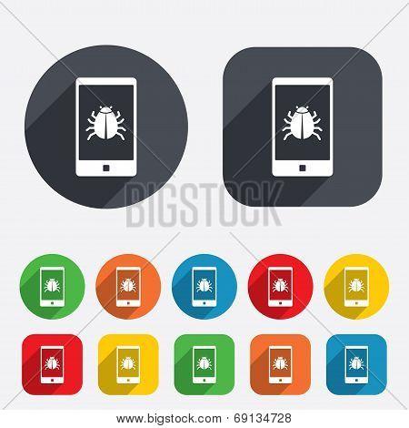 Smartphone virus sign icon. Software bug symbol.