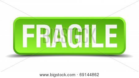 Fragile Green 3D Realistic Square Isolated Button