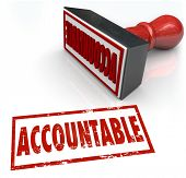 stock photo of responsibility  - Accountable Stamp in red ink assigning credit or blame to the person or people responsible for a job - JPG